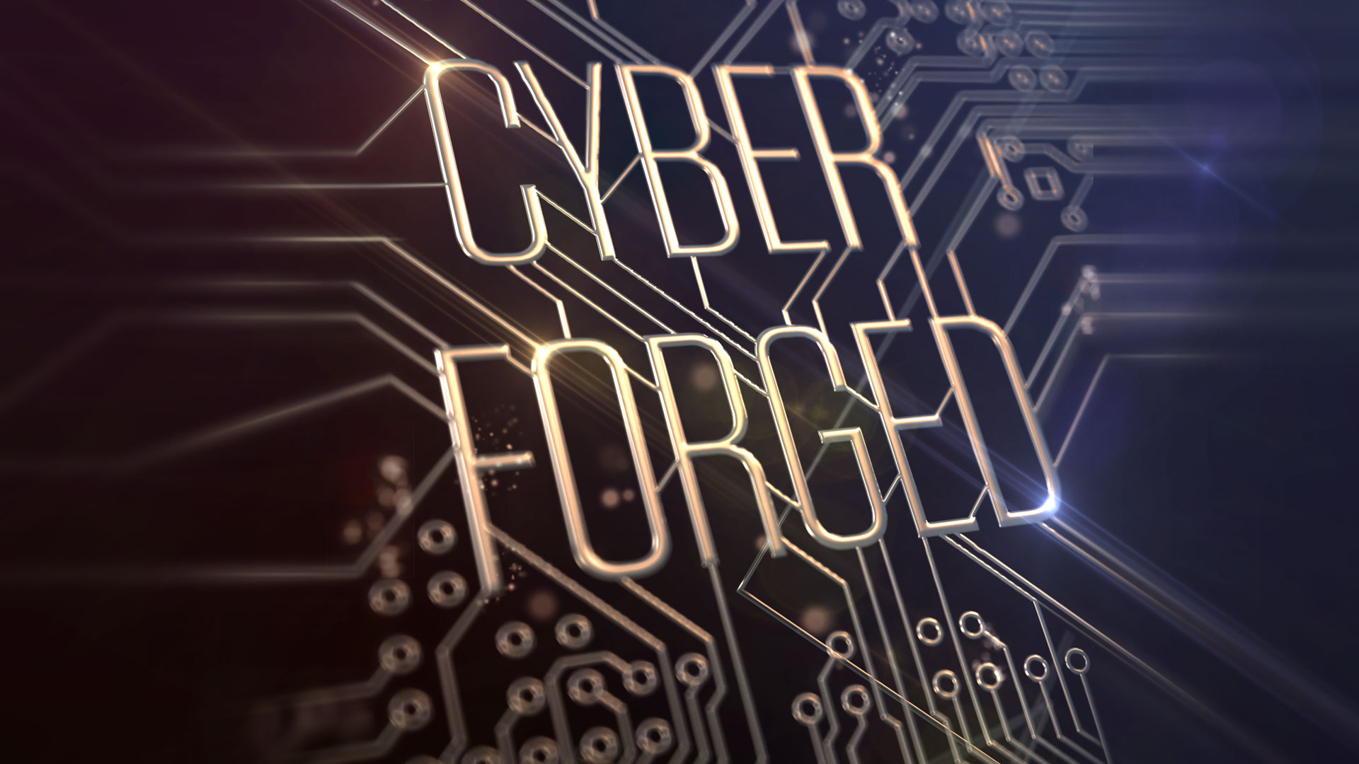 Cyber Forged