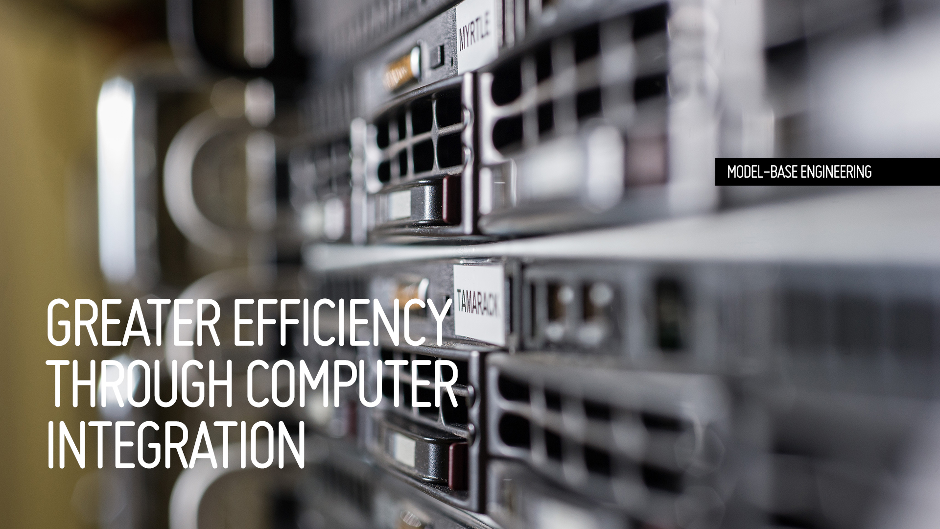GREATER EFFICIENCY THROUGH COMPUTER INTEGRATION
