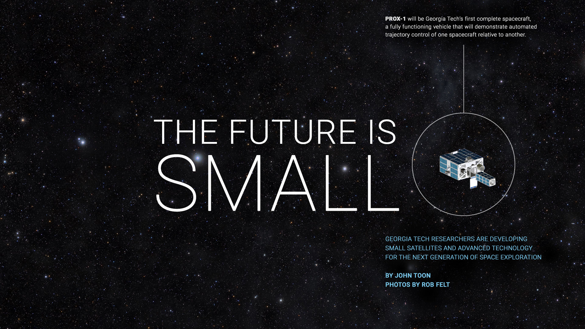 The Future is Small - By John Toon, Photos by Rob Felt