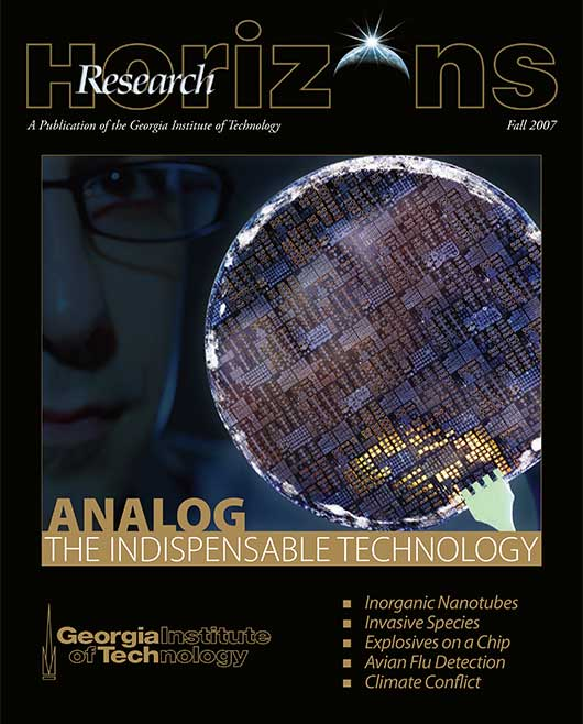 Georgia Tech Research Horizons - Issue 3, 2007