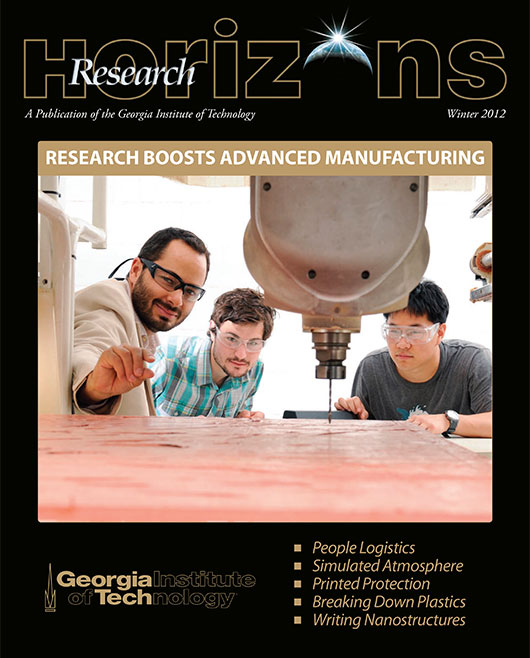 Georgia Tech Research Horizons - Issue 1, 2012