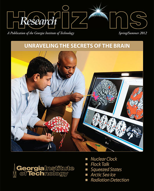 Georgia Tech Research Horizons - Issue 2, 2012