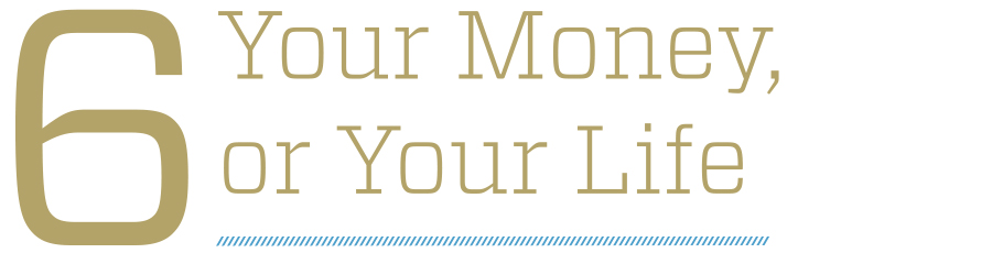 """Your Money or Your Life"""